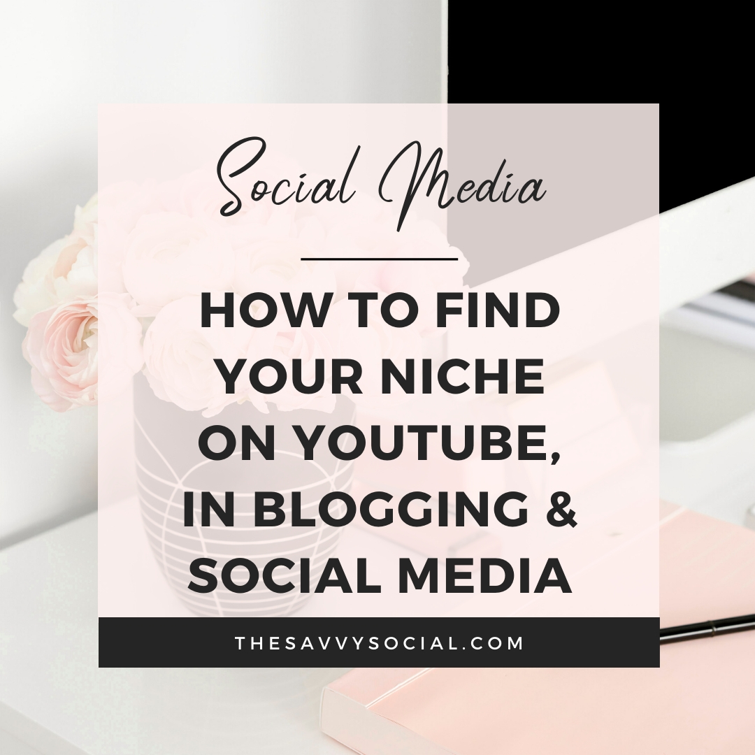 How to Find Your Niche in Blogging on youtube and social media